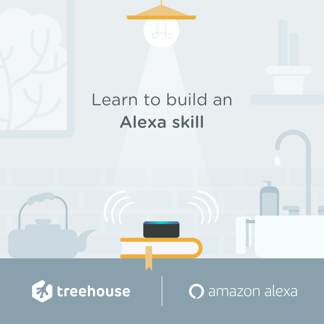 Amazon Alexa & Treehouse